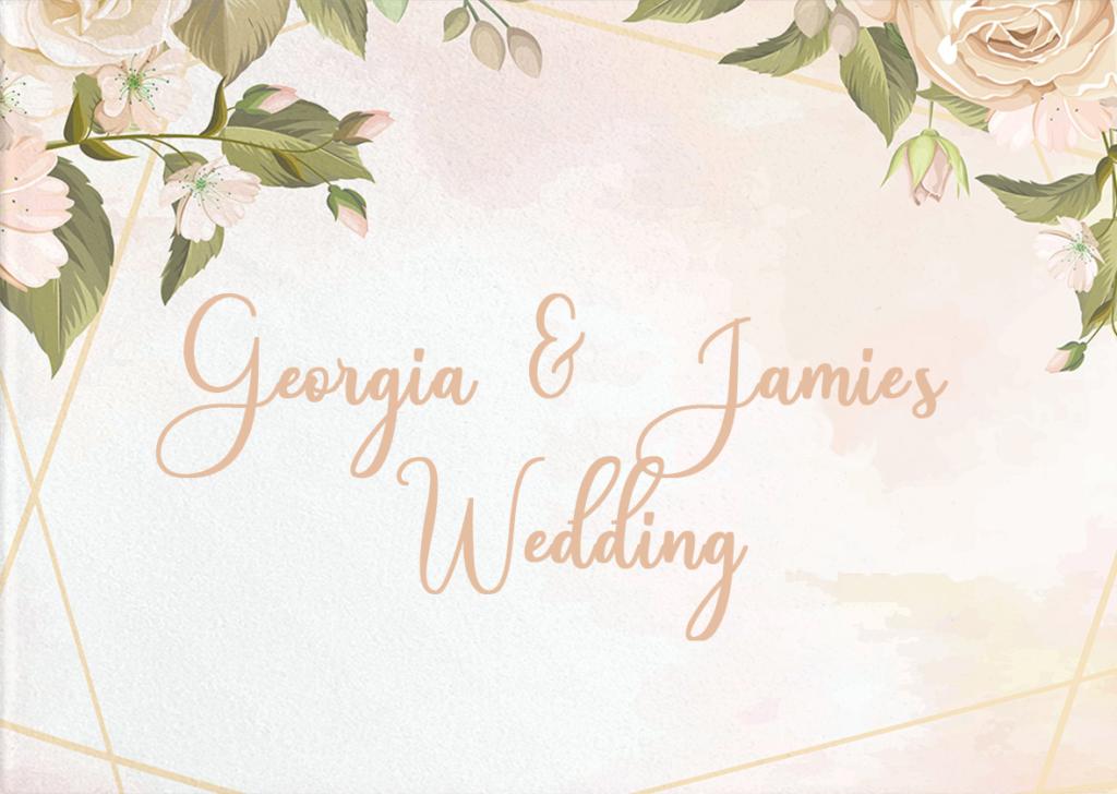Georgia & Jamie's Wedding